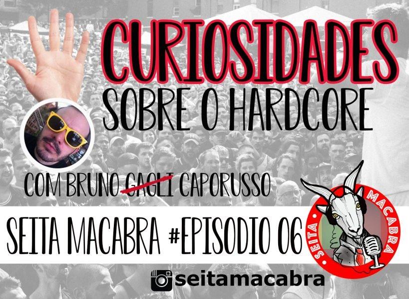 5-curiosidades-sobre-o-hardcore-episodio-ao-avivo-feat-bruno-caporusso