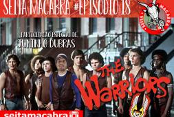 seita-018-guerreiros-venham-aqui-brigaaar-warriors-o-filme-feat-juninho-dubras
